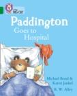 Image for Paddington goes to hospital