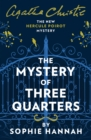 Image for MYSTERY OF THREE QUARTERS PB