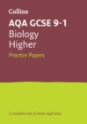 Image for AQA GCSE biologyHigher,: Practice test papers