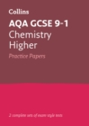 Image for AQA GCSE 9-1 chemistry higher practice test papers