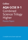 Image for AQA GCSE 9-1 combined science higher practice test papers