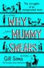 Image for WHY MUMMY SWEARS PB