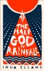 Image for The Half-God of Rainfall