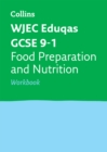 Image for WJEC Eduqas GCSE 9-1 food preparation and nutrition: Workbook