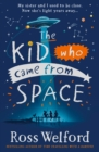 Image for The kid who came from space