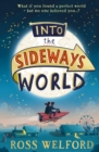 Image for Into the sideways world