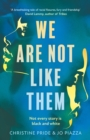 Image for We are not like them