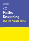Image for KS2 maths reasoning SATs 10-minute tests  : for the 2019 tests
