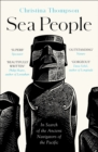 Image for Sea people  : in search of the ancient navigators of the Pacific