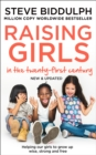 Image for Raising girls in the 21st century  : helping our girls to grow up wise, strong and free
