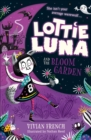 Image for Lottie Luna and the bloom garden : 1