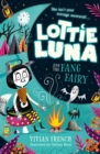 Image for Lottie Luna and the Fang Fairy : 3