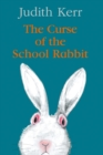 Image for The curse of the school rabbit