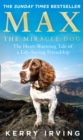 Image for Max the miracle dog  : the heart-warming tale of a life-saving friendship