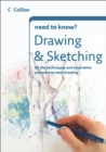 Image for Drawing and sketching: all the equipment, techniques and inspiration to start drawing and sketching