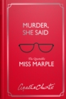 Image for Murder, she said  : the quotable Miss Marple