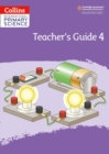 Image for International primary scienceTeacher's guide 4