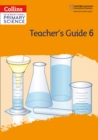 Image for International primary scienceTeacher's guide 6