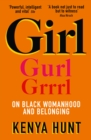 Image for GIRL : Essays on Black Womanhood