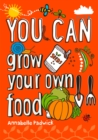 Image for YOU CAN grow your own food