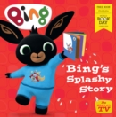 Image for Bing's Splashy Story: World Book Day 2020