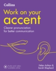 Image for Work on your accent  : B1-C2