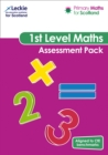 Image for Primary Maths for Scotland First Level Assessment Pack : For Curriculum for Excellence Primary Maths