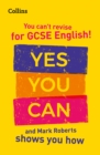 Image for You've got this!  : how to revise GCSE 9-1 English with Mark Roberts
