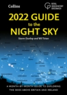 Image for 2022 guide to the night sky  : a month-by-month guide to exploring the skies above Britain and Ireland