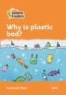 Image for Why is plastic bad?