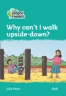 Image for Why can't I walk upside-down?