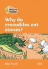 Image for Why do crocodiles eat stones?