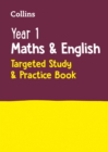 Image for Year 1 maths & English  : targeted study & practice book