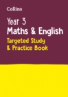 Image for Year 3 maths & English  : targeted study & practice book
