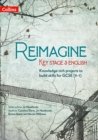 Image for Reimagine Key Stage 3 English