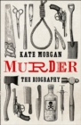 Image for Murder  : the biography