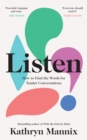 Image for Listen  : how to find the words for tender conversations