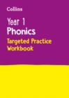 Image for Year 1 phonics  : covers letter and sound phrases 5 - 6: Targeted practice workbook