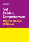 Image for Year 1 Reading Comprehension Targeted Practice Workbook : Ideal for Use at Home