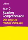 Image for Year 2 Reading Comprehension SATs Targeted Practice Workbook : For the 2022 Tests