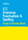 Image for KS2 Grammar, Punctuation and Spelling SATs Study and Practice Book : For the 2022 Tests