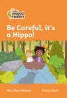 Image for Be careful, it's a hippo!