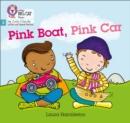 Image for Pink boat, pink car