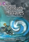 Image for Beneath the Waves: Two Ghost Stories