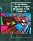Image for Practical Digital Design and Testing