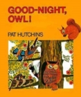 Image for Good Night, Owl!