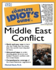 Image for The complete idiot's guide to Middle East conflict  : by Mitchell G. Bard
