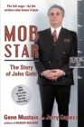 Image for Mob star  : the story of John Gotti