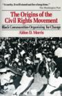 Image for The origins of the civil rights movement  : black communities organizing for change