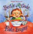 Image for Beetle McGrady Eats Bugs!